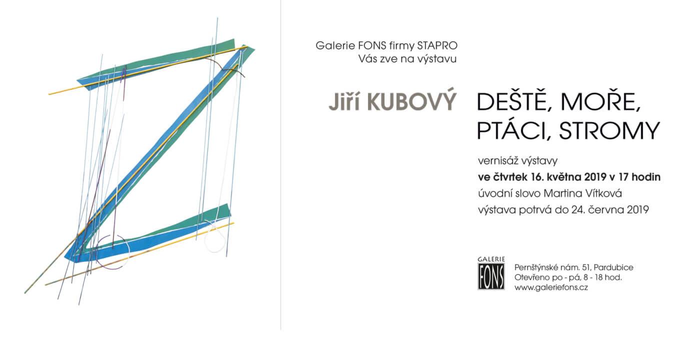 Pozvánka - Jiří Kubový: Deště, moře, ptáci, stromy